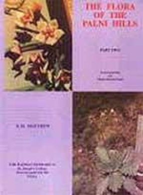 The Flora of the Palni Hills, South India (In 3 Volumes)
