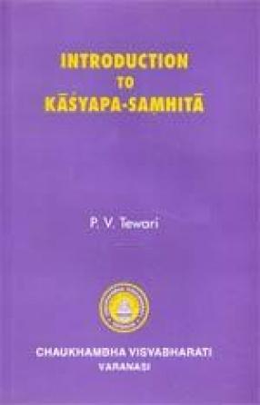Introduction to Kasyapa-Samhita