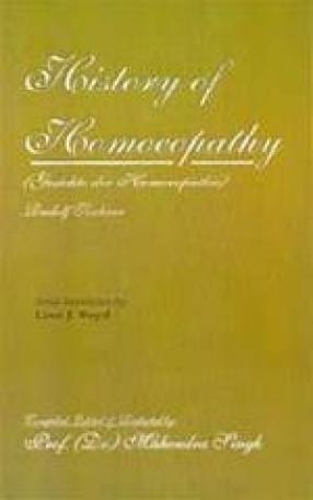 History of Homoeopathy (Gesichte der Homoeopathie)