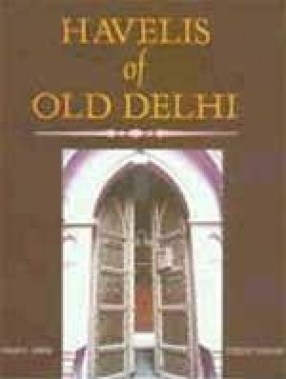 Havelis of Old Delhi