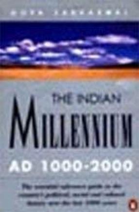 Indian Millennium: AD 1000-2000
