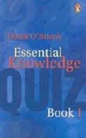 Derek O' Brien's Essential Knowledge Quiz Book, 1