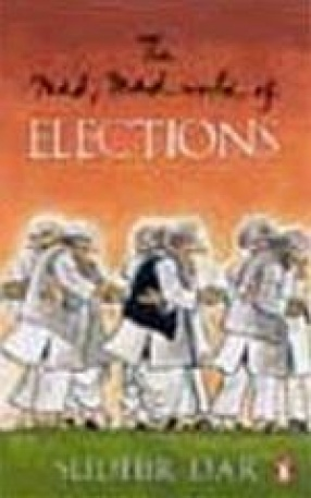 The Mad, Mad World of Elections