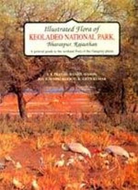 Illustrated Flora of Keoladeo National Park, Bharatpur, Rajasthan
