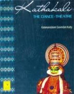 Kathakali: The Dance-Theatre