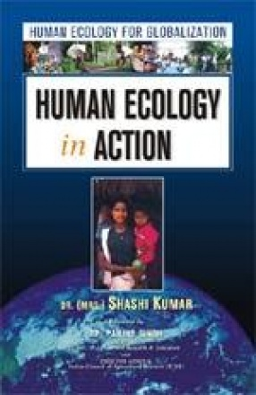 Human Ecology in Action (In 2 Vols.)