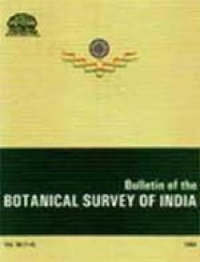Bulletin of the Botanical Survey of India (Vol. 36)