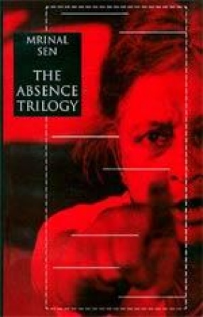 The Absence Trilogy: And Quiet Rolls the Dawn