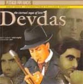 The Eternal Saga of Love: Devdas