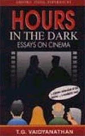 Hours in the Dark: Essays on Cinema