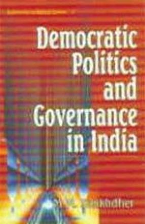 Democratic Politics and Governance in India