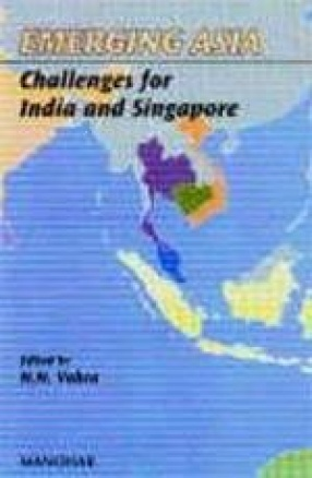 Emerging Asia: Challenges for India and Singapore