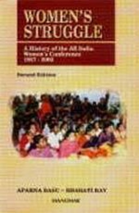 Women's Struggle: A History of the All India Women's Conference 1927-2002