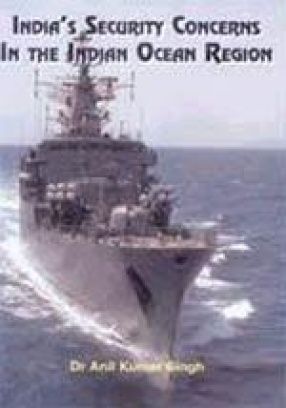 India's Security Concerns in the Indian Ocean Region