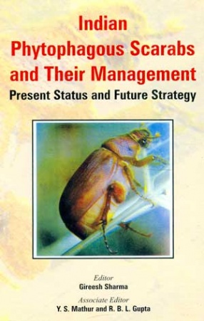 Indian Phytophagous Scarabs and their Management: Present Status and Future Strategy