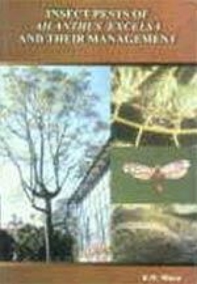 Insect Pests of Ailanthus Excelsa and their Management