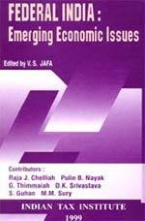 Federal India: Emerging Economic Issues
