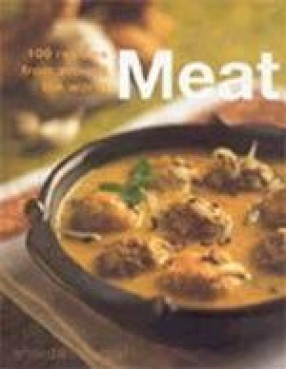 Meat: 100 Recipes from Around the World