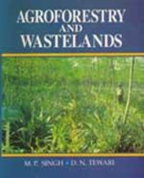 Agroforestry and Wastelands