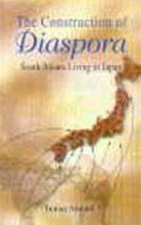 The Construction of Diaspora: South Asians Living in Japan