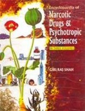 Encyclopaedia of Narcotic Drugs and Psychotripic Substances (In 3 Volumes)