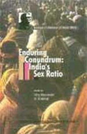 Enduring Conundrum: India's Sex Ratio