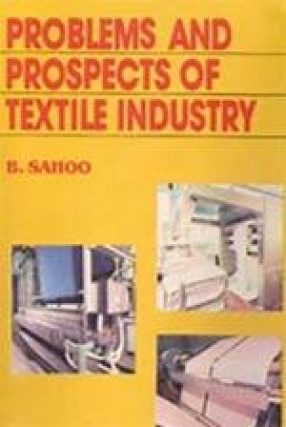 Problems and Prospects of Textile Industry: A Study on Productivity of Large and Medium Scale Textile Industries