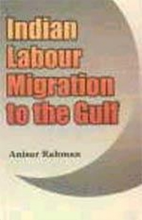 Indian Labour Migration to the Gulf