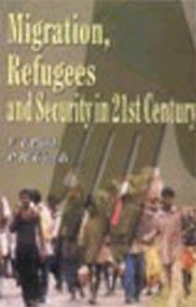 Migration, Refugees and Security in the 21st Century