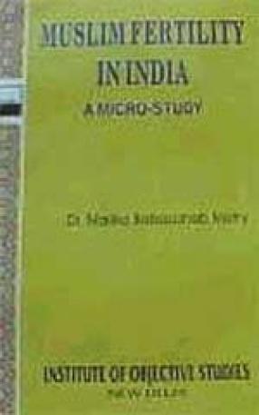 Muslim Fertility in India: A Micro-Study