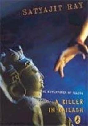A Killer in Kailash: Adventures of Feluda