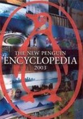 The New Penguin Encyclopedia 2003