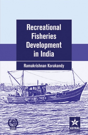 Recreational Fisheries Development in India: A Study of Economics and Management with Special Reference to Kerala