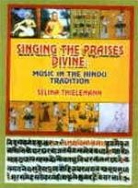 Singing the Praises Divine: Music in the Hindu Tradition