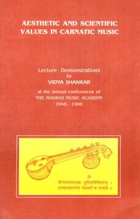 Aesthetic and Scientific Values in Carnatic Music