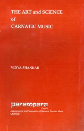 The Art and Science of Carnatic Music