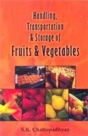 Handling, Transportation & Storage of Fruits & Vegetable
