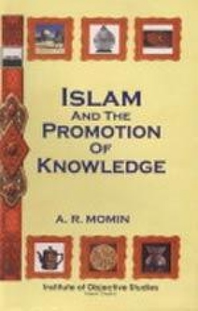 Islam and the Promotion of Knowledge