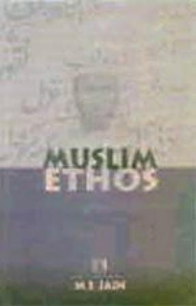 Muslim Ethos: As Reflected in Urdu Literature