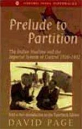 Prelude to Partition: The Indian Muslims and the Imperial System of Control 1920-1932