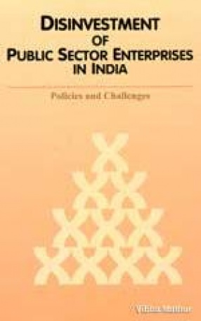 Disinvestment of Public Sector Enterprises in India: Policies and Challenges