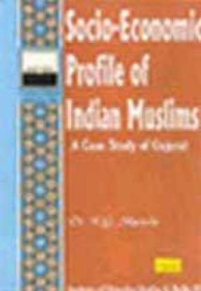 Socio-Economic Profile of Indian Muslims