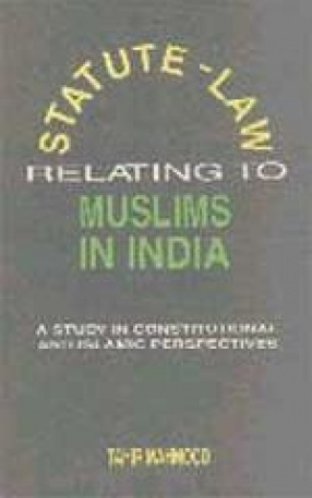 Statute-Law Relating to Muslims in India