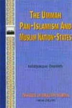 The Ummah Pan-Islamism and Muslim Nation-States
