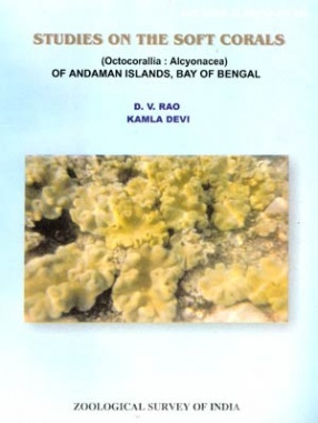 Studies on the Soft Corals (Octocorallia: Alcyonacea) of Andaman Islands, Bay of Bengal