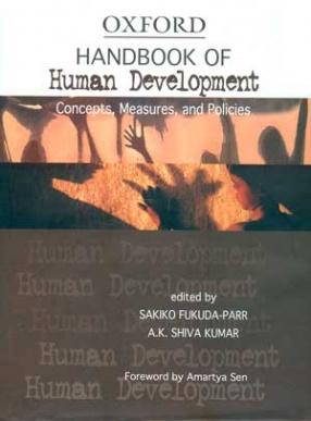 Handbook of Human Development: Concepts, Measures, and Policies
