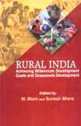 Rural India: Achieving Millennium Development Goals and Grassroots Development