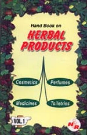 Handbook on Herbal Products (Medicines, Cosmetics, Toiletries, Perfumes (In 2 Volumes)