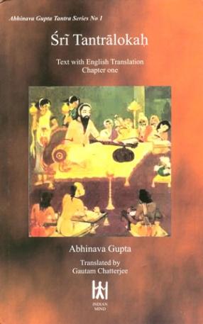 Sri Tantraloka: Text With English Translation Chapter One