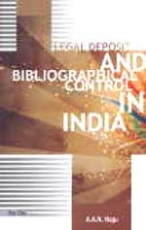 Legal Deposit and Bibliographical Control in India